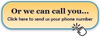 Or we can call you… Click here to send us your phone number